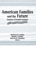 American Families and the Future