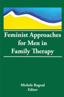 Feminist Approaches for Men in Family Th