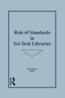 Role of Standards in Sci-Tech Libraries