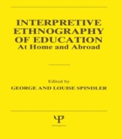 Interpretive Ethnography of Education at