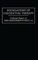 Foundations Of Contextual Therapy:..Coll