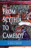 From Scythia to Camelot
