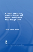 Profile of Runaway Slaves in Virginia an