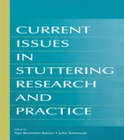 Current Issues in Stuttering Research an