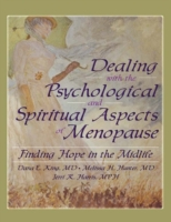 Dealing with the Psychological and Spiri