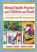 Mental Health Practice with Children and