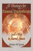 Theology for Pastoral Psychotherapy