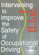 Intervening to Improve the Safety of Occ
