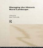 Managing the Historic Rural Landscape