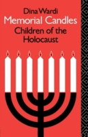 Memorial Candles: Children of the Holoca
