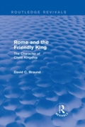 Rome and the Friendly King (Routledge Re