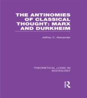 Antinomies of Classical Thought: Marx an
