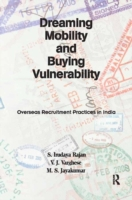 Dreaming Mobility and Buying Vulnerabili