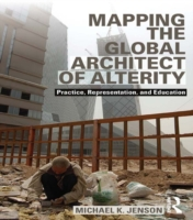 Mapping the Global Architect of Alterity