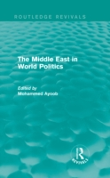 Middle East in World Politics (Routledge