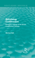 Rebuilding Construction (Routledge Reviv