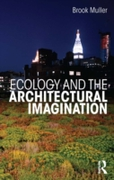 Ecology and the Architectural Imaginatio