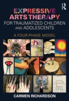 Expressive Arts Therapy for Traumatized