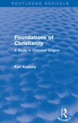 Foundations of Christianity (Routledge R