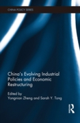 China's Evolving Industrial Policies and