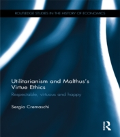 Utilitarianism and Malthus' Virtue Ethic