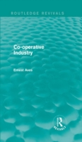 Co-operative Industry (Routledge Revival