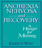 Anorexia Nervosa and Recovery