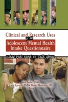 Clinical and Research Uses of an Adolesc