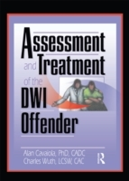 Assessment and Treatment of the DWI Offe