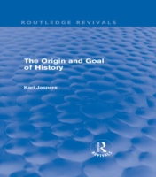 Origin and Goal of History (Routledge Re