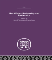 Max Weber, Rationality and Modernity
