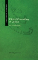 Clinical Counselling in Context