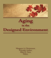 Aging in the Designed Environment