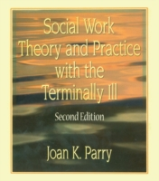 Social Work Theory and Practice with the