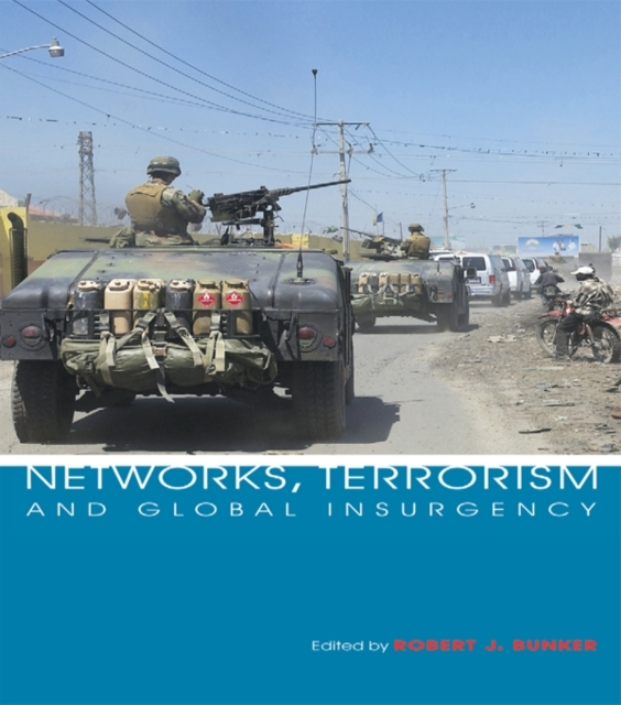 Networks, Terrorism and Global Insurgenc