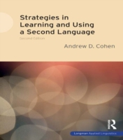 Strategies in Learning and Using a Secon
