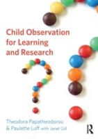 Child Observation for Learning and Resea
