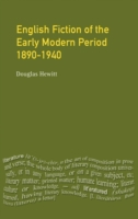 English Fiction of the Early Modern Peri