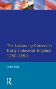 Labouring Classes in Early Industrial En