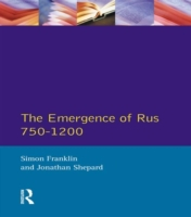 Emergence of Russia 750-1200