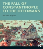 Fall of Constantinople to the Ottomans