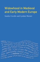 Widowhood in Medieval and Early Modern E
