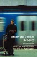 Britain and Defence 1945-2000