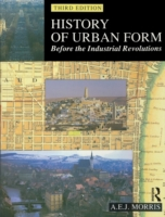 History of Urban Form Before the Industr
