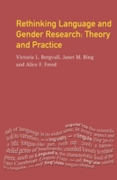 Rethinking Language and Gender Research
