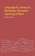 Language and Literacy in Workplace Educa