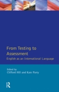 From Testing to Assessment