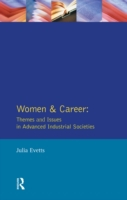 Women and Career: Themes and Issues In A