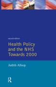 Health Policy and the NHS