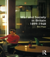 War and Society in Britain 1899-1948